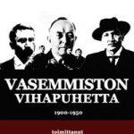 vasemmiston-vihapuhetta-1900-1950