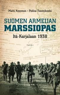 suomen-armeijan-marssiopas-ita-karjalaan-1938