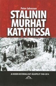 stalinin-murhat-katynissa-ja-niiden-historialliset-jalkipelit-1940-2014