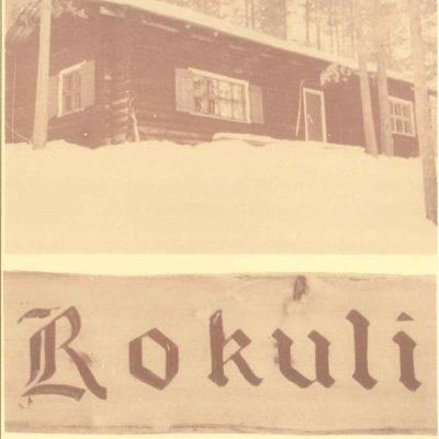 Upseerimaja Rokuli 1980-luku